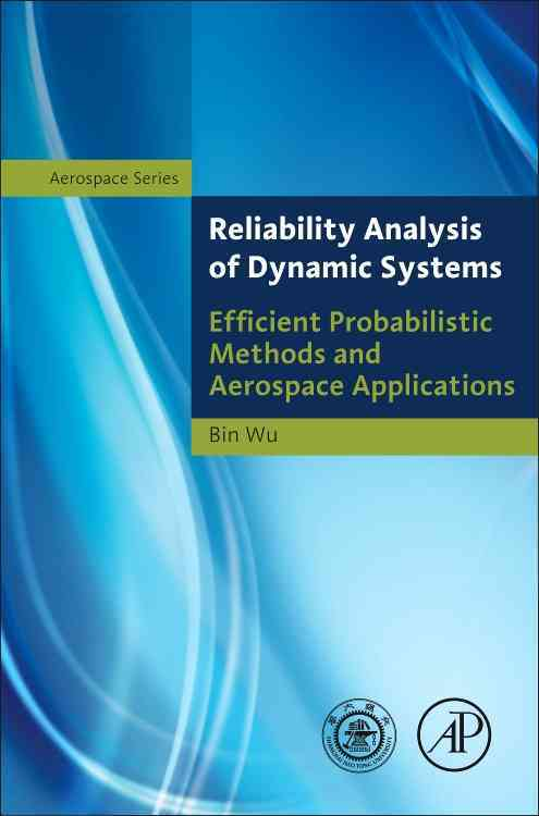 Reliability Analysis of Dynamic Systems By Wu, Bin