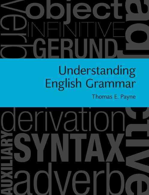 Understanding English Grammar By Payne, Thomas E.