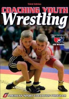 Coaching Youth Wrestling By American Sport Education Program