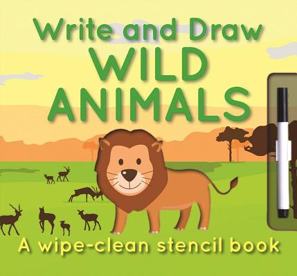 Write and Draw - Wild Animals By Tai, Elise See