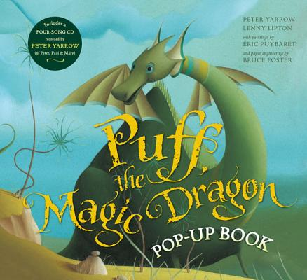 Puff, the Magic Dragon By Yarrow, Peter/ Lipton, Lenny/ Puybaret, Eric (ILT)/ Foster, Bruce (CRT)