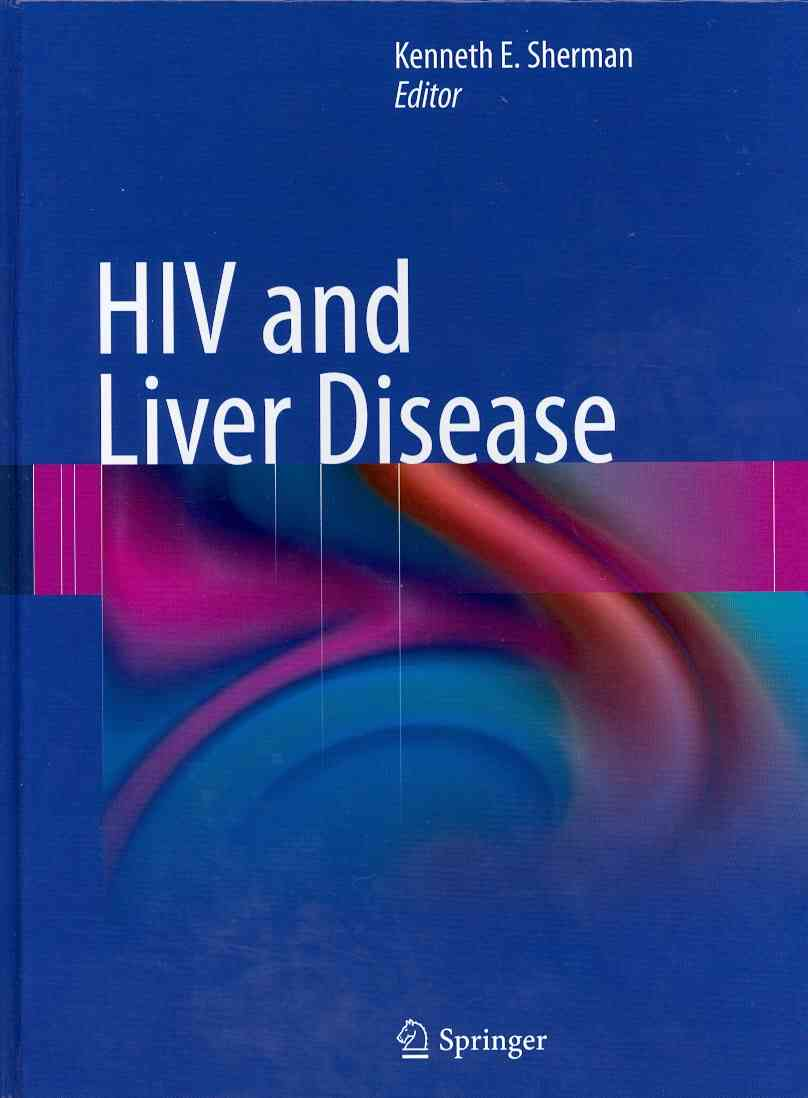 HIV and Liver Disease By Sherman, Kenneth E. (EDT)